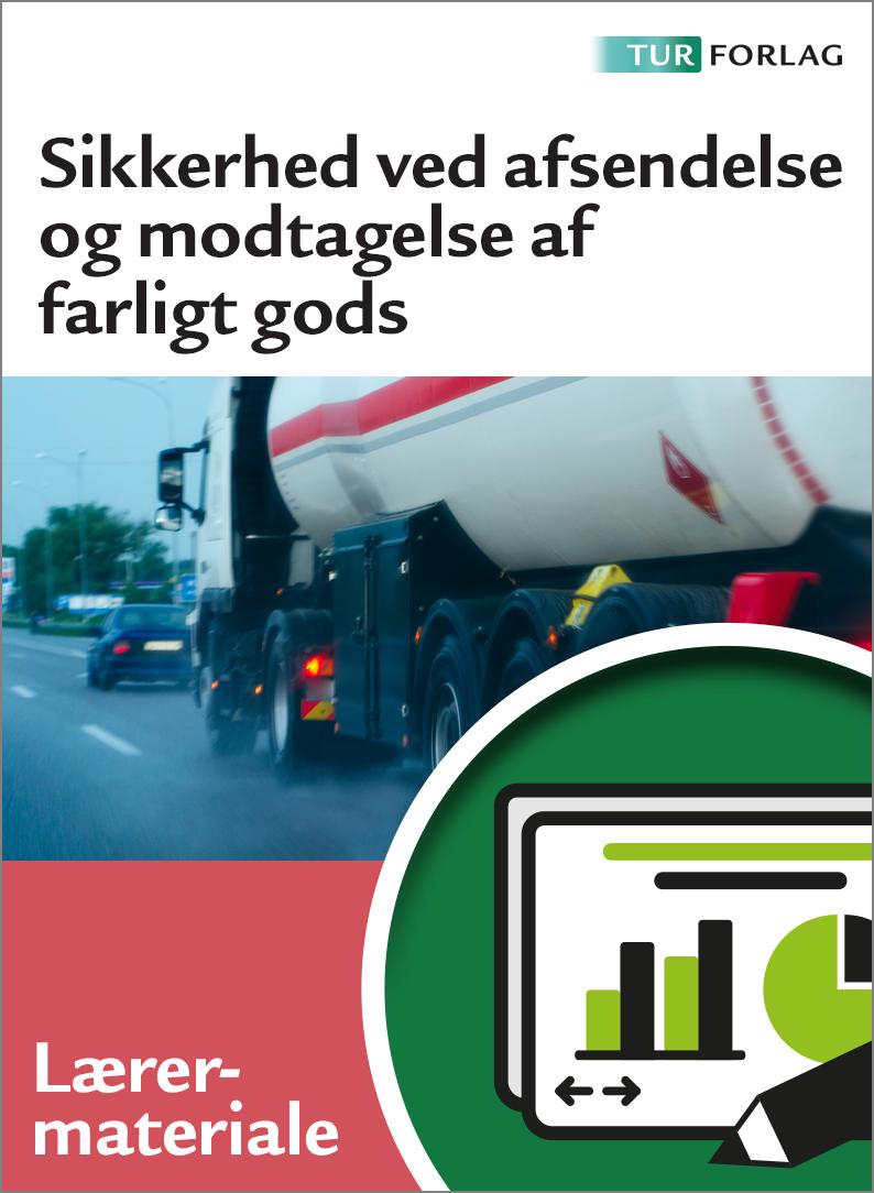 Sikkerhed ved afsendelse og modtagelse af farligt gods