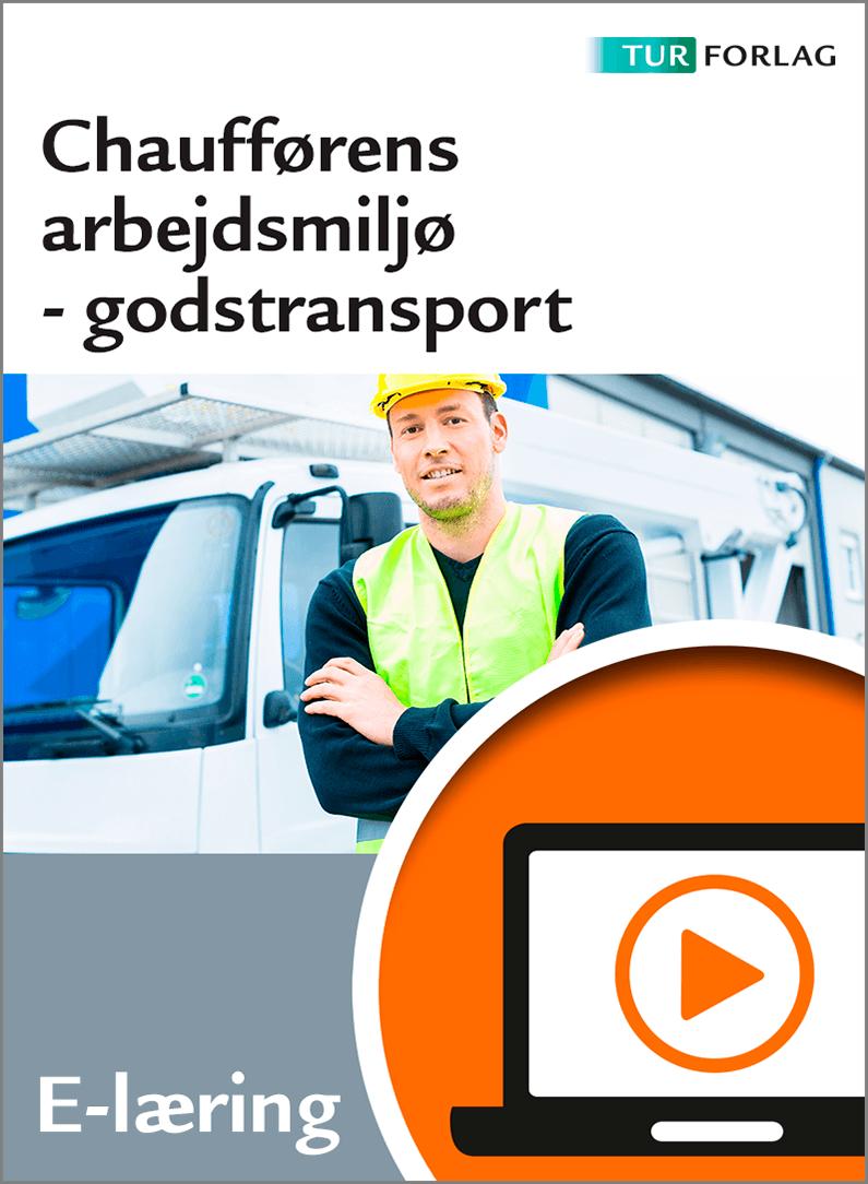 Chaufførens arbejdsmiljø - godstransport